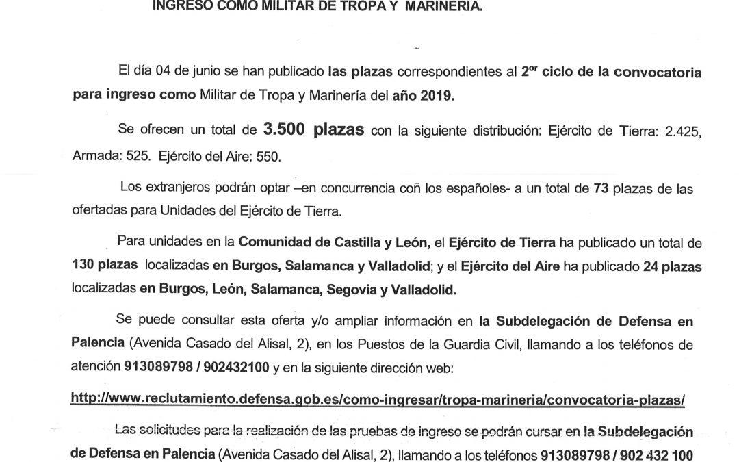 OFERTA DE 3500 PLAZAS DEL 2º CICLO DE LA CONVOCATORIA DE 2019 PARA INGRESO COMO MILITAR DE TROPA Y MARINERIA